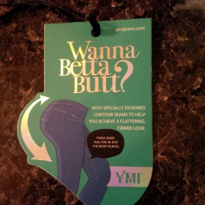 Wanna Betta Butt